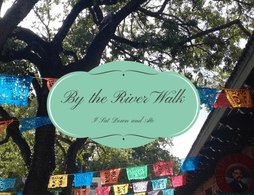 Restaurants to Eat At in San Antonio: Casa Rio and Mi Tierra