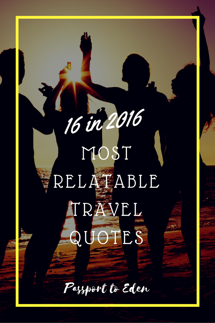 Most Relatable Travel Quotes: Featured Image