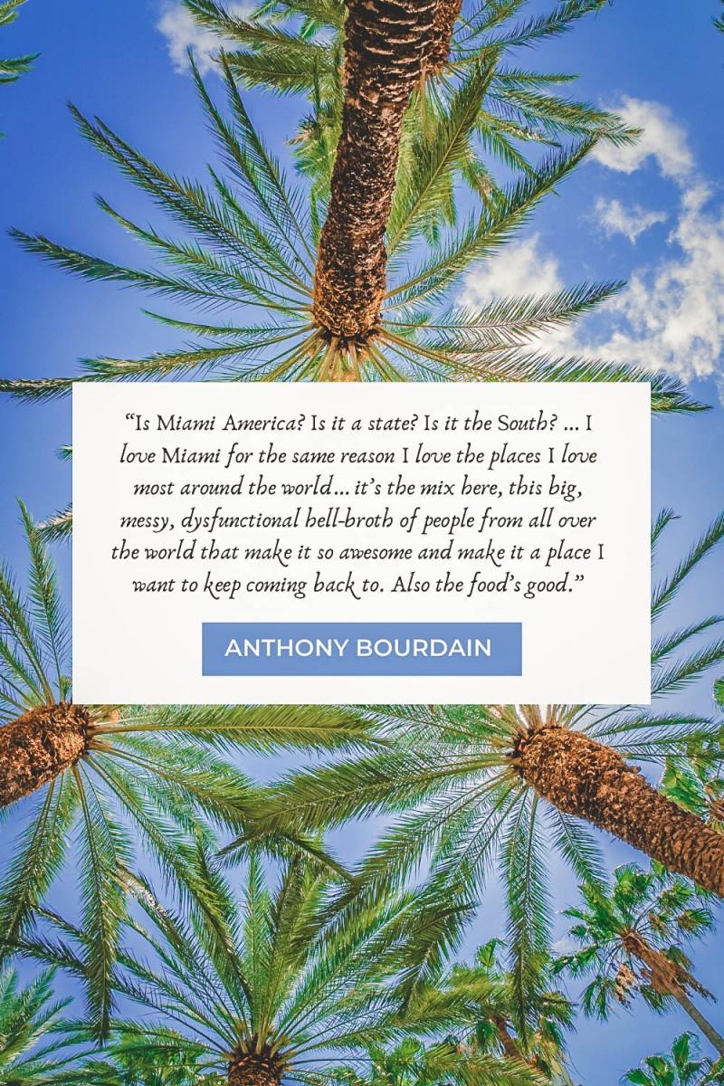 Anthony Bourdain Miami quotes