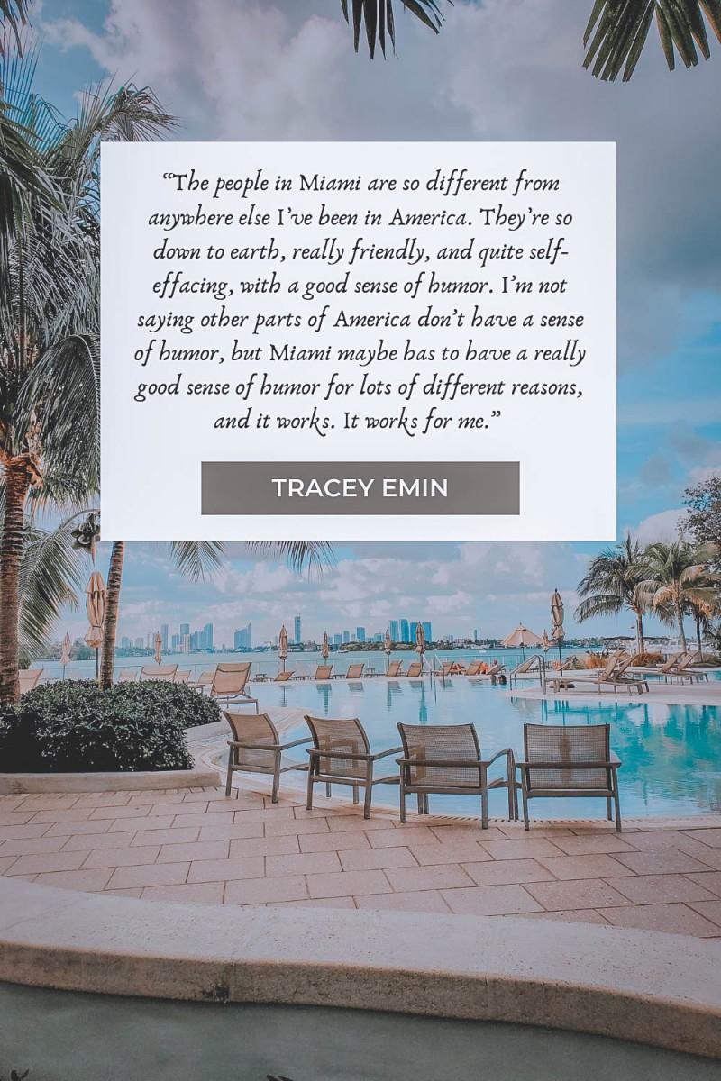 Tracey Emin Miami quotes