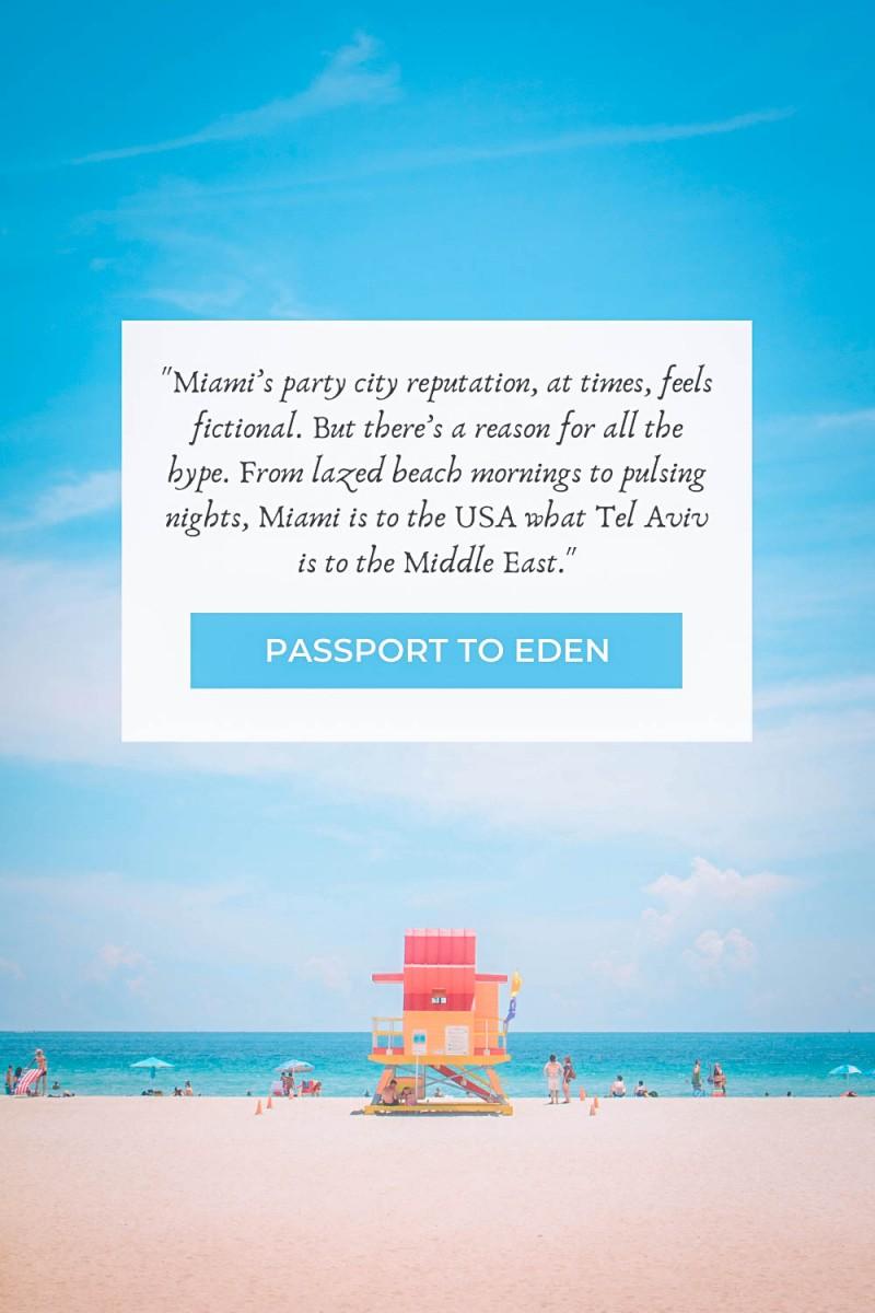 Passport To Eden Miami quotes