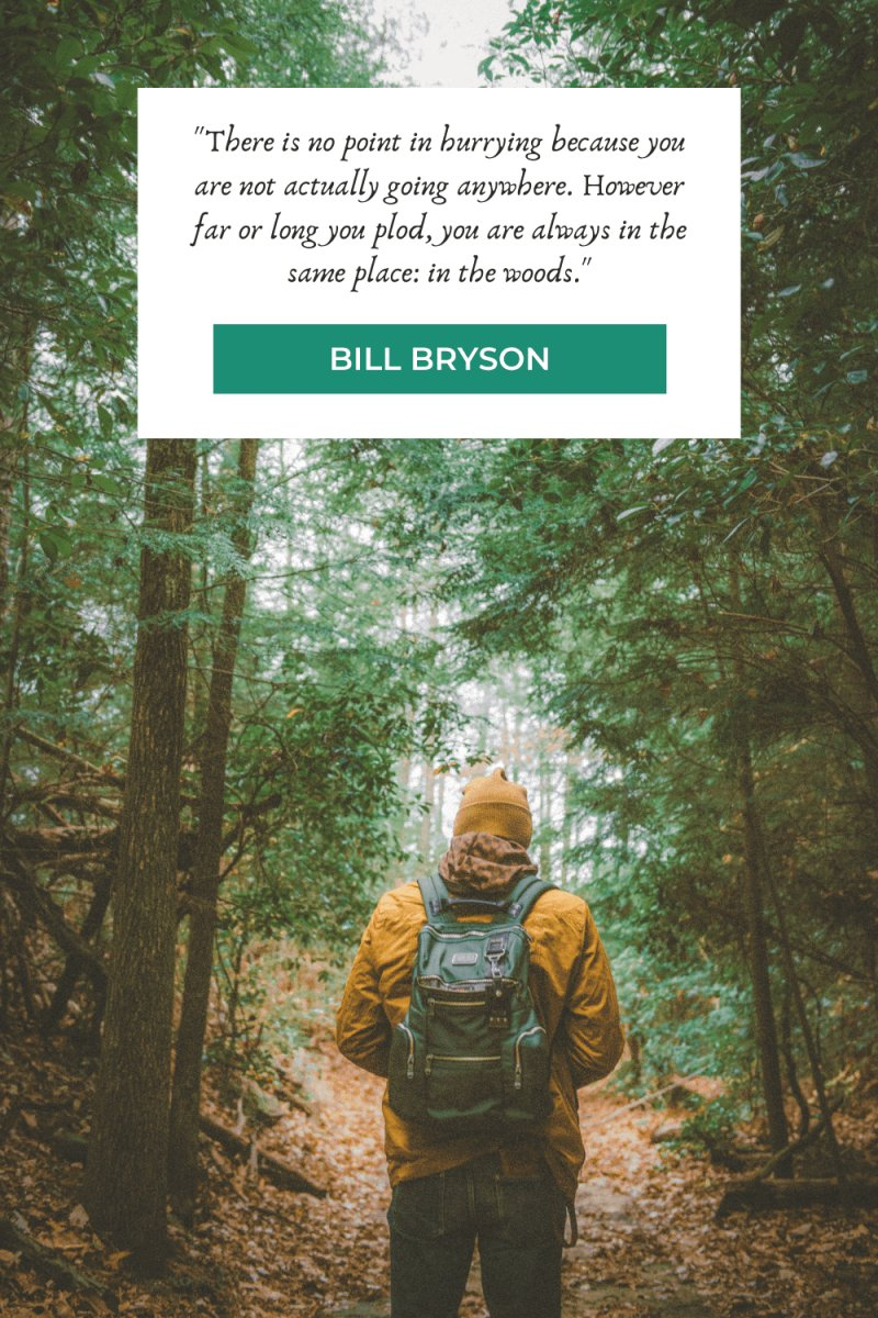 Hiking Quotes by Bill Bryson