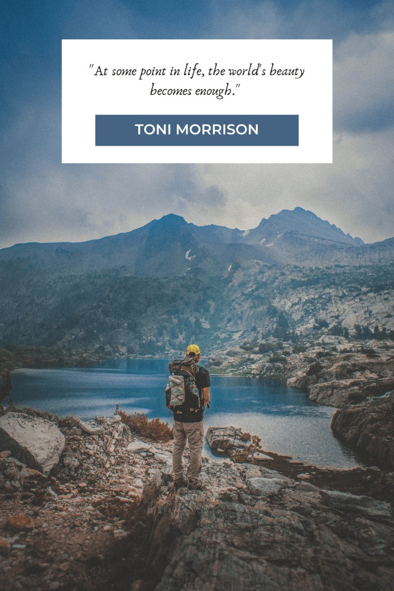 Hiking Quotes by Toni Morrison