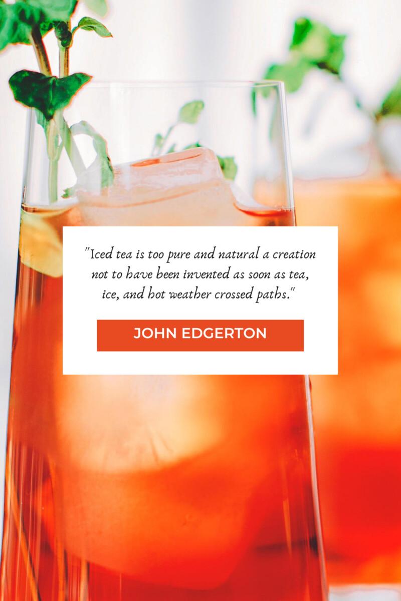 John Edgerton Tea Quotes