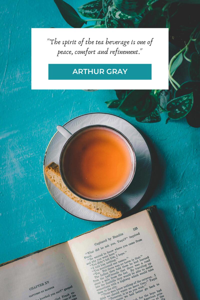 Arthur Gray tea quotes