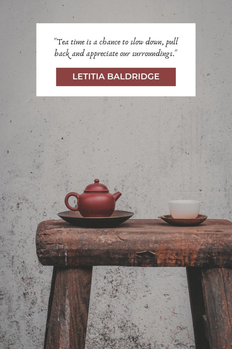 Letitia Baldridge tea quotes